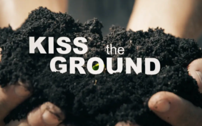 Kiss The Ground | Now Streaming On Netflix